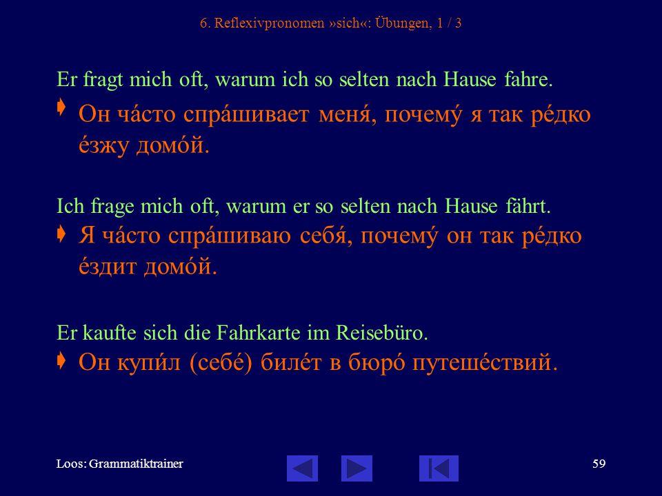 Loos: Grammatiktrainer59 6.
