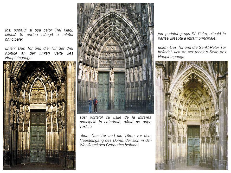 sus: portalul cu uşile de la intrarea principală în catedrală, aflată pe aripa vestică; oben: Das Tor und die Türen vor dem Haupteingang des Doms, der