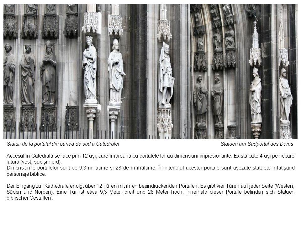 Statuii de la portalul din partea de sud a Catedralei Statuen am Südportal des Doms Accesul în Catedrală se face prin 12 uşi, care împreună cu portale