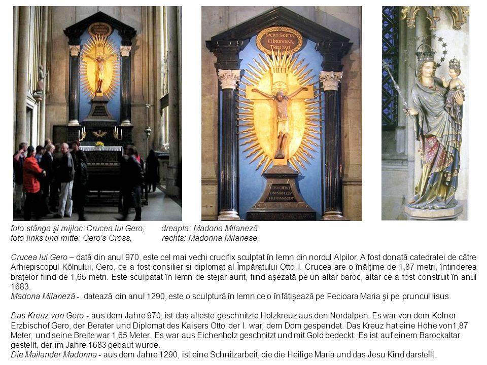 foto stânga şi mijloc: Crucea lui Gero; dreapta: Madona Milaneză foto links und mitte: Gero's Cross, rechts: Madonna Milanese Crucea lui Gero – dată d