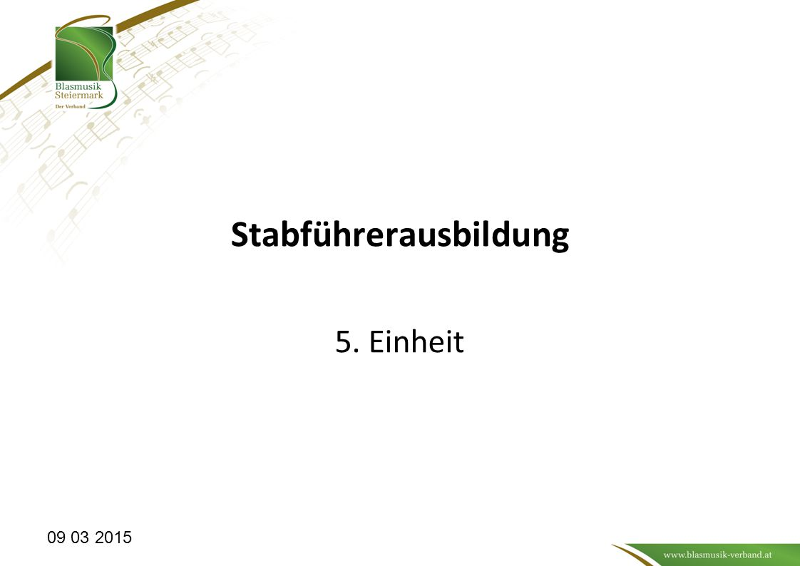 Stabführerausbildung 5. Einheit 09 03 2015