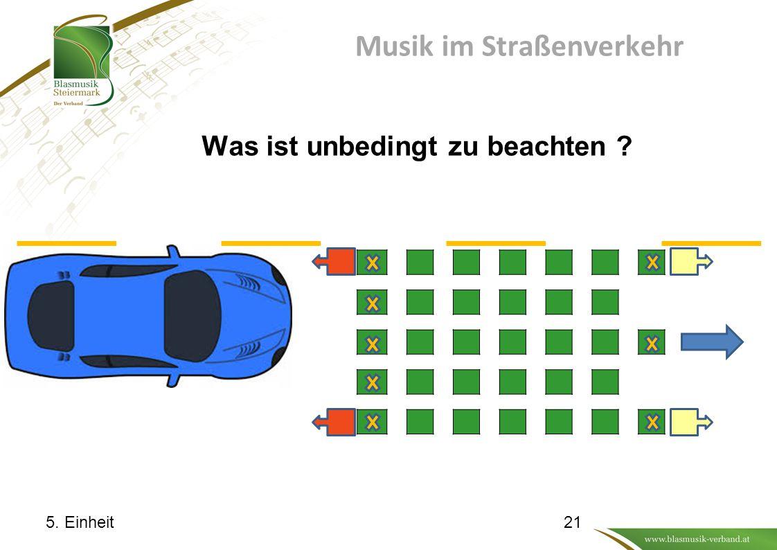 Musik im Straßenverkehr Was ist unbedingt zu beachten ? 5. Einheit21