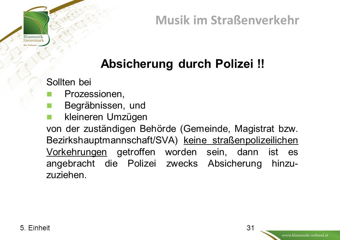 Musik im Straßenverkehr Absicherung durch Polizei !.