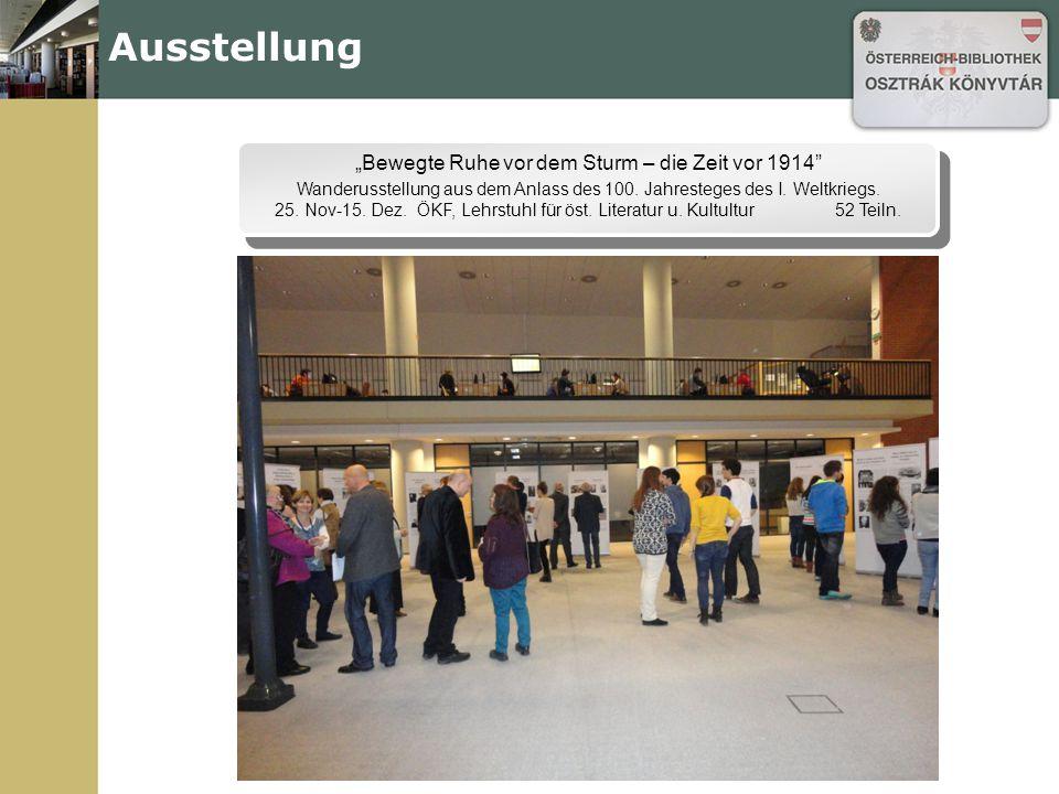 """Ausstellung """"Bewegte Ruhe vor dem Sturm – die Zeit vor 1914 Wanderusstellung aus dem Anlass des 100."""