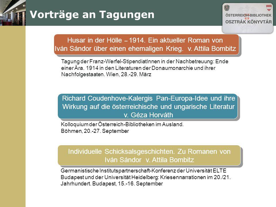 Vorträge an Tagungen AEIOU.Letzte Welten bei Bachmann, Bernhard, Handke und Ransmayr v.
