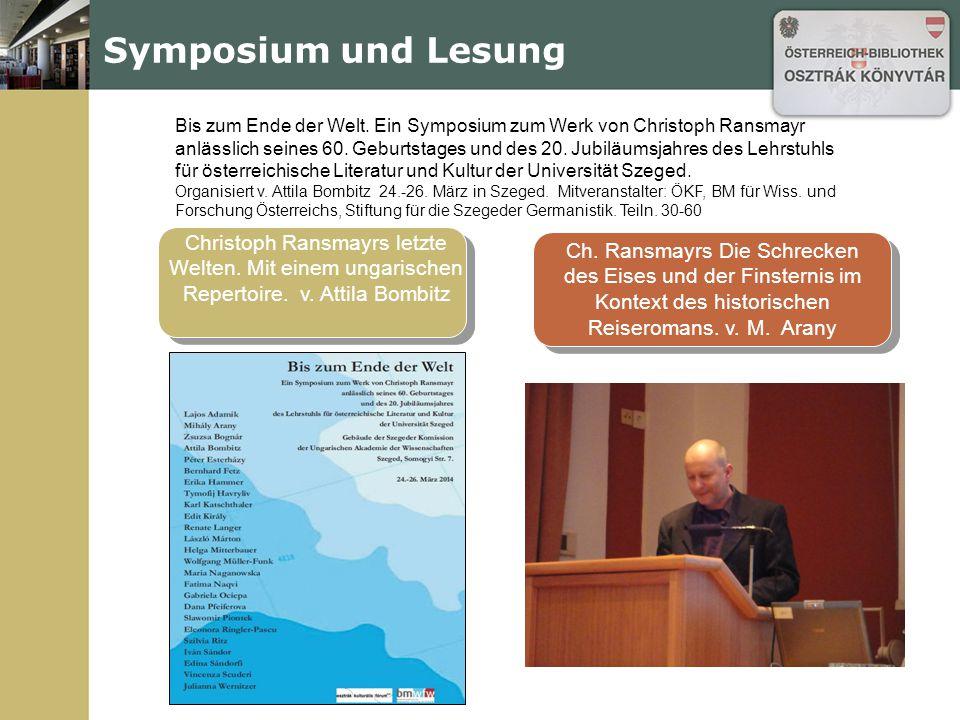 Zweisprachige Lesung aus Ransmayers Werken und Vorträge.