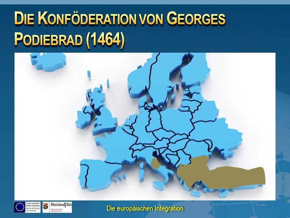 © Richard Stock, 2013 10 Die europäischen Integration