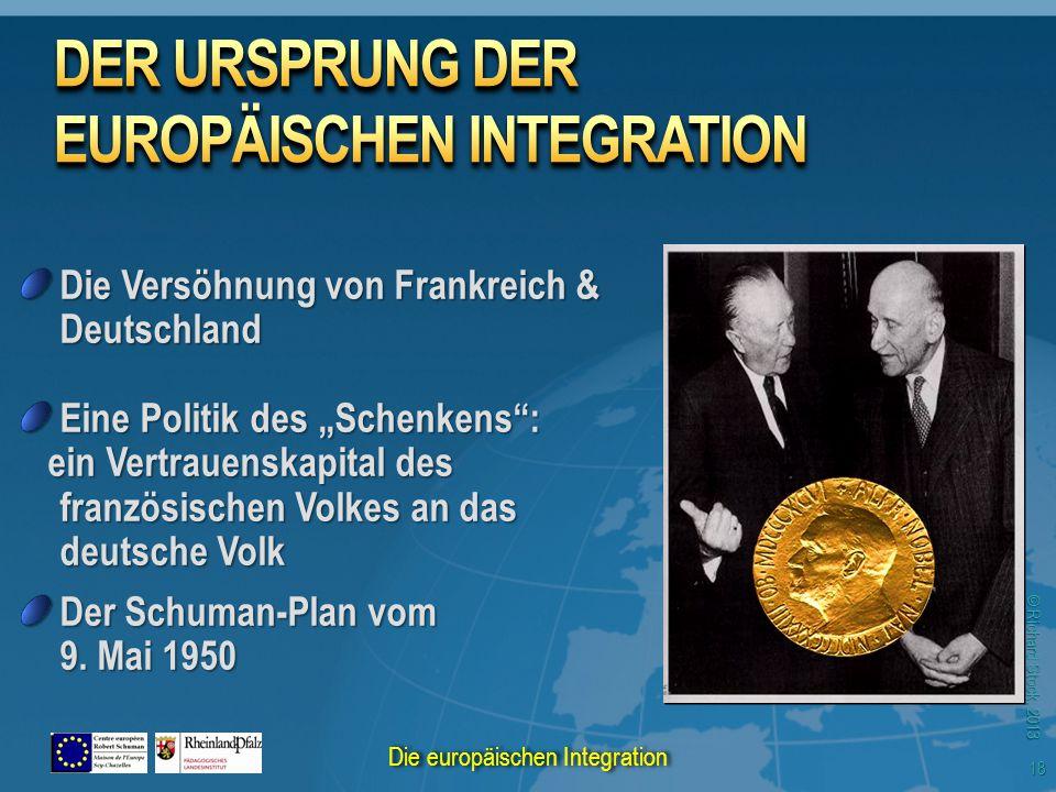 """© Richard Stock, 2013 Die Versöhnung von Frankreich & Deutschland Eine Politik des """"Schenkens"""": ein Vertrauenskapital des französischen Volkes an das"""