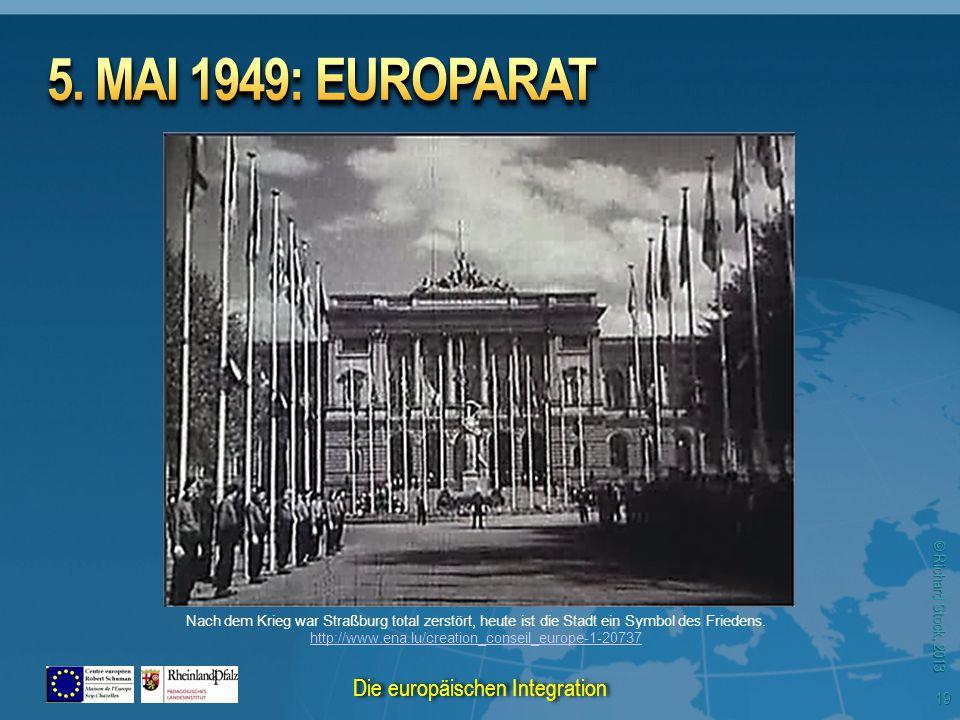 © Richard Stock, 2013 Nach dem Krieg war Straßburg total zerstört, heute ist die Stadt ein Symbol des Friedens. http://www.ena.lu/creation_conseil_eur