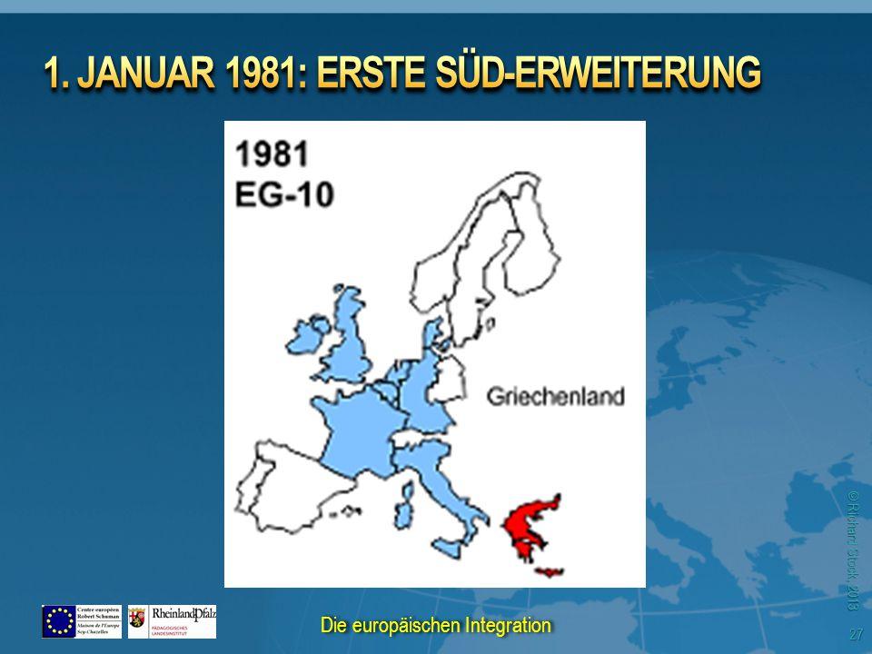 © Richard Stock, 2013 27 Die europäischen Integration