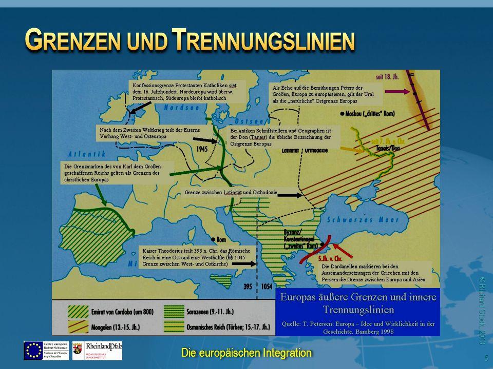 © Richard Stock, 2013 5 Die europäischen Integration