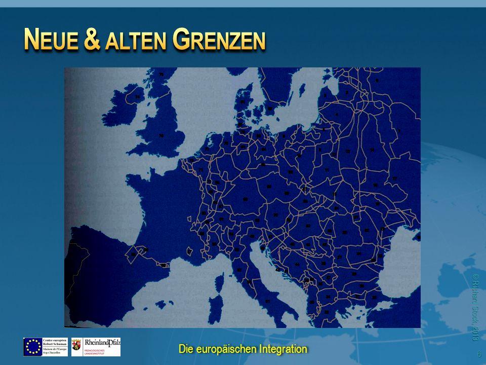 © Richard Stock, 2013 6 Die europäischen Integration