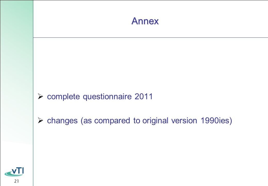 21 Annex  complete questionnaire 2011  changes (as compared to original version 1990ies)