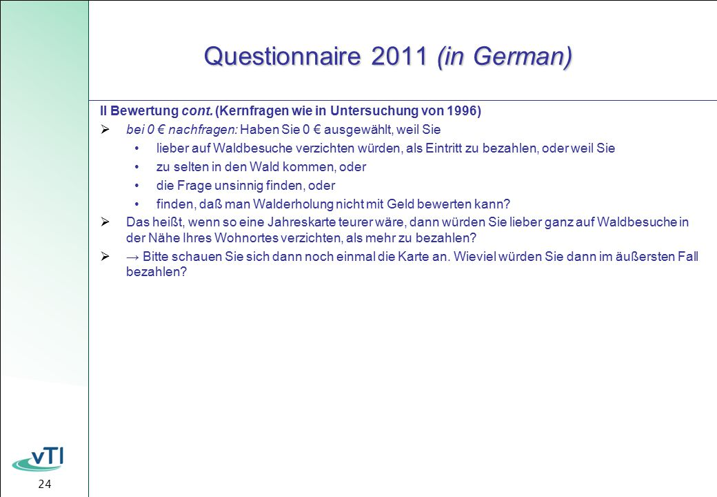 24 Questionnaire 2011 (in German) II Bewertung cont.