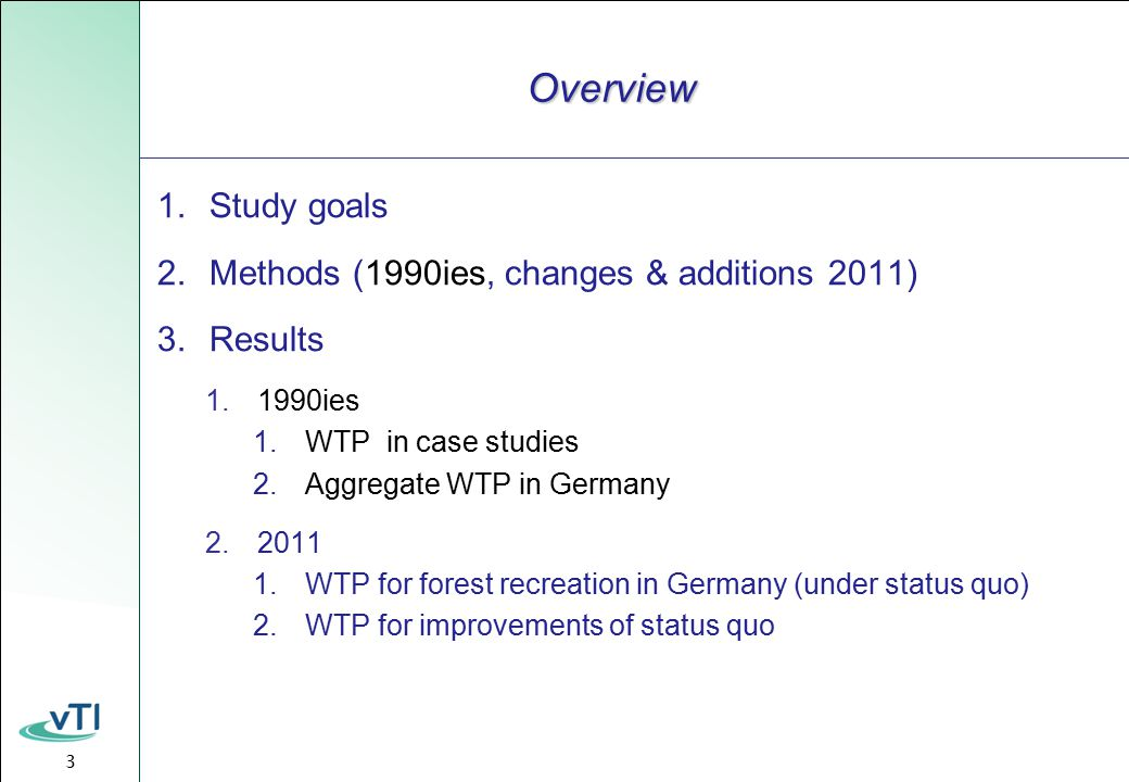 14  share of forest visitors: 75% (↑)  mean WTP: 32 €/p/a (↓)  aggregate result: 1,9 bill.