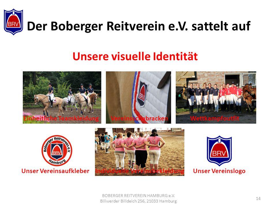 Der Boberger Reitverein e.V.sattelt auf Unsere visuelle Identität BOBERGER REITVEREIN HAMBURG e.V.