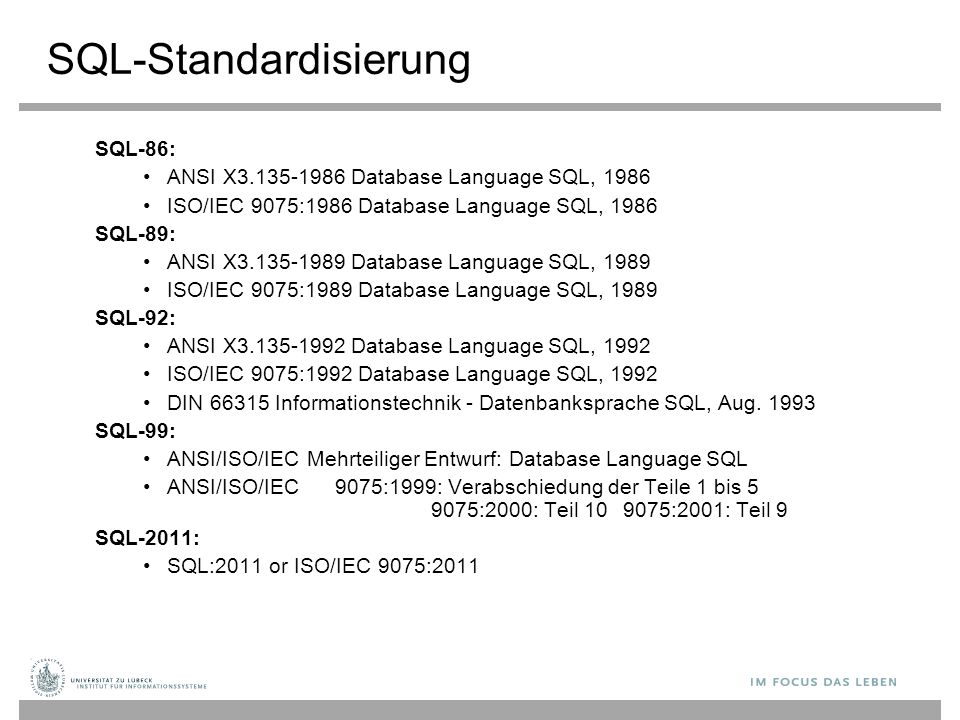 SQL-86: ANSI X3.135-1986 Database Language SQL, 1986 ISO/IEC 9075:1986 Database Language SQL, 1986 SQL-89: ANSI X3.135-1989 Database Language SQL, 198