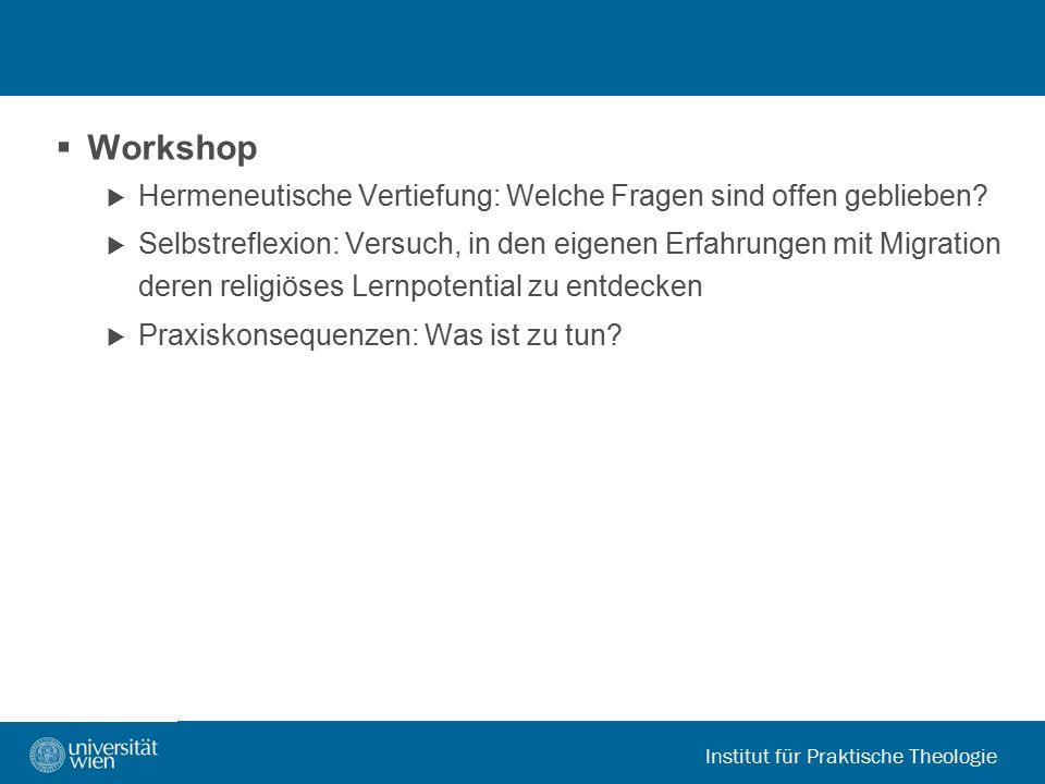 """Institut für Praktische Theologie 1.Wozu eine """"Theologie der Migration ."""
