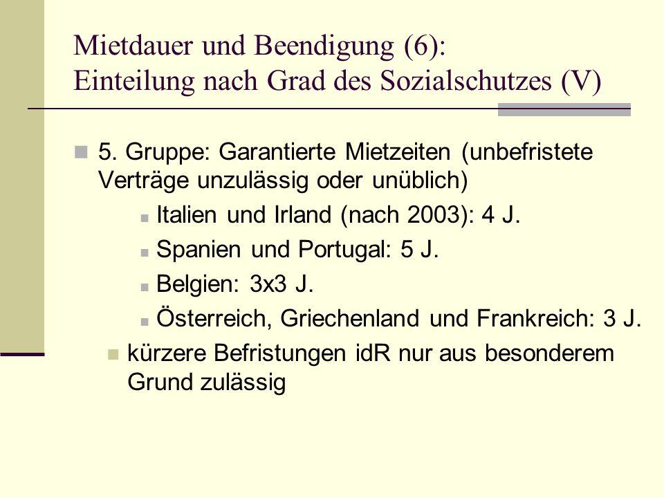 Mietdauer und Beendigung (6): Einteilung nach Grad des Sozialschutzes (V) 5.