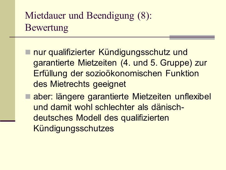 Mietdauer und Beendigung (8): Bewertung nur qualifizierter Kündigungsschutz und garantierte Mietzeiten (4.