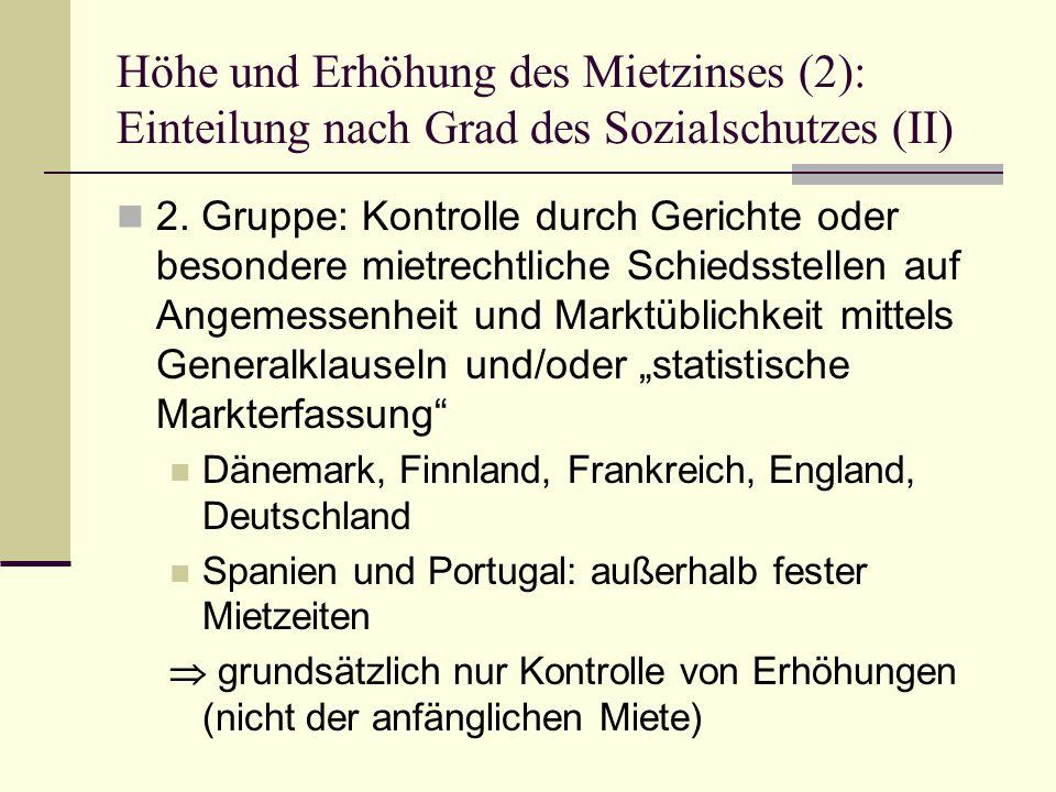 Höhe und Erhöhung des Mietzinses (2): Einteilung nach Grad des Sozialschutzes (II) 2.