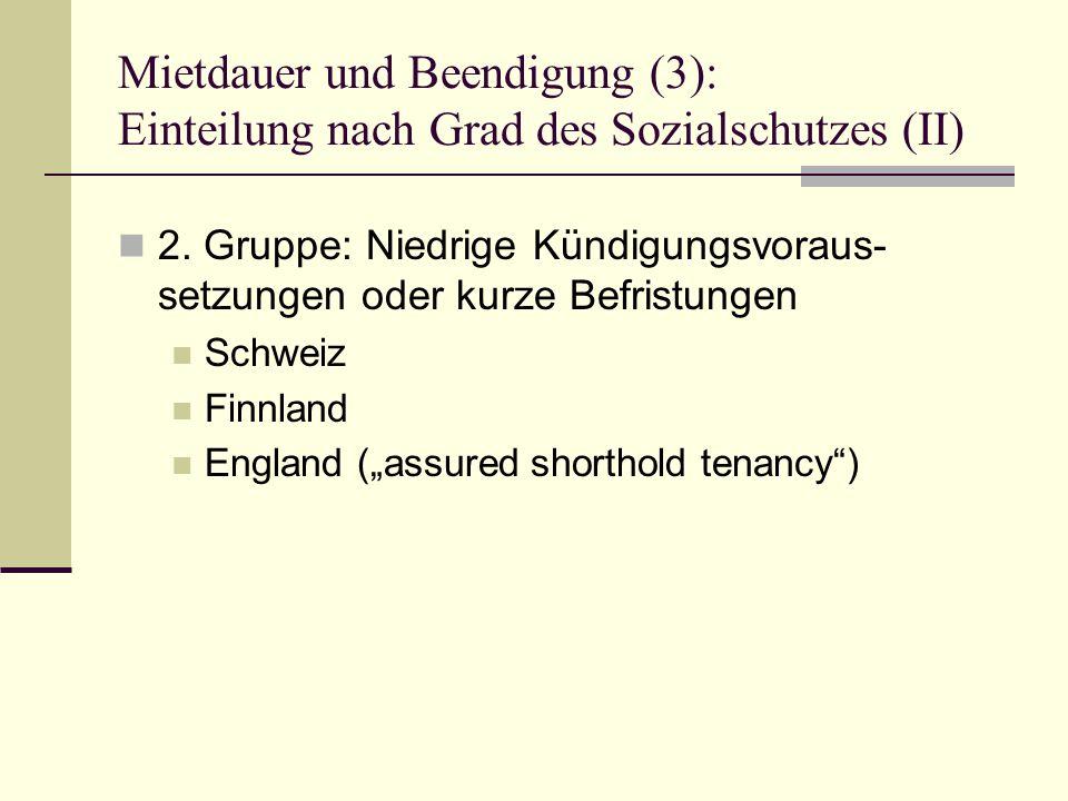 Mietdauer und Beendigung (3): Einteilung nach Grad des Sozialschutzes (II) 2.