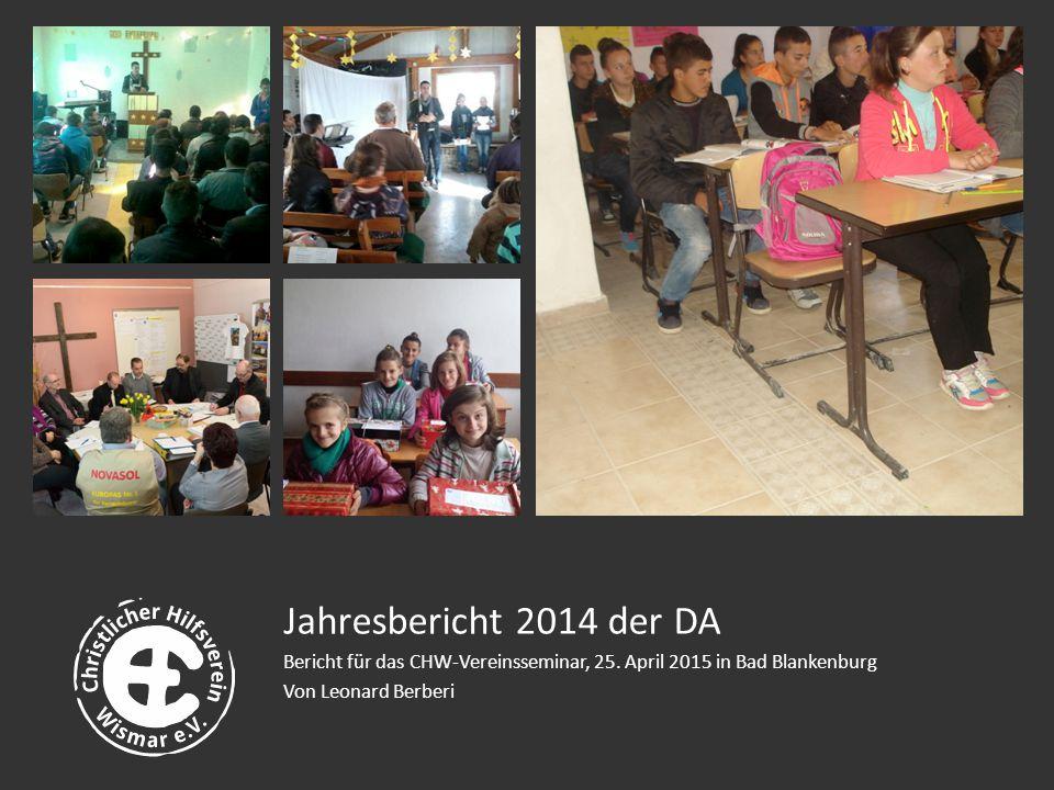 Jahresbericht 2014 der DA Bericht für das CHW-Vereinsseminar, 25.