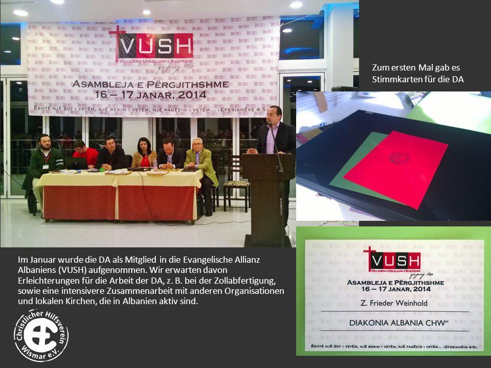 Zum ersten Mal gab es Stimmkarten für die DA Im Januar wurde die DA als Mitglied in die Evangelische Allianz Albaniens (VUSH) aufgenommen.