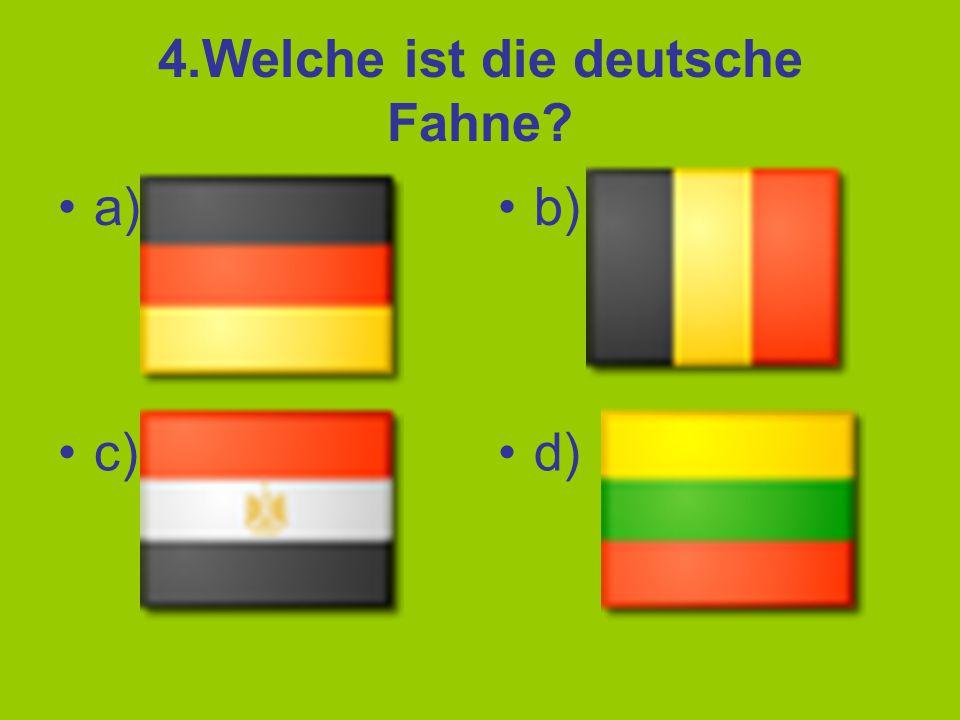 5.Wie viele Bundesländer hat Deutschland? a)16 b)13 c)10 d)9