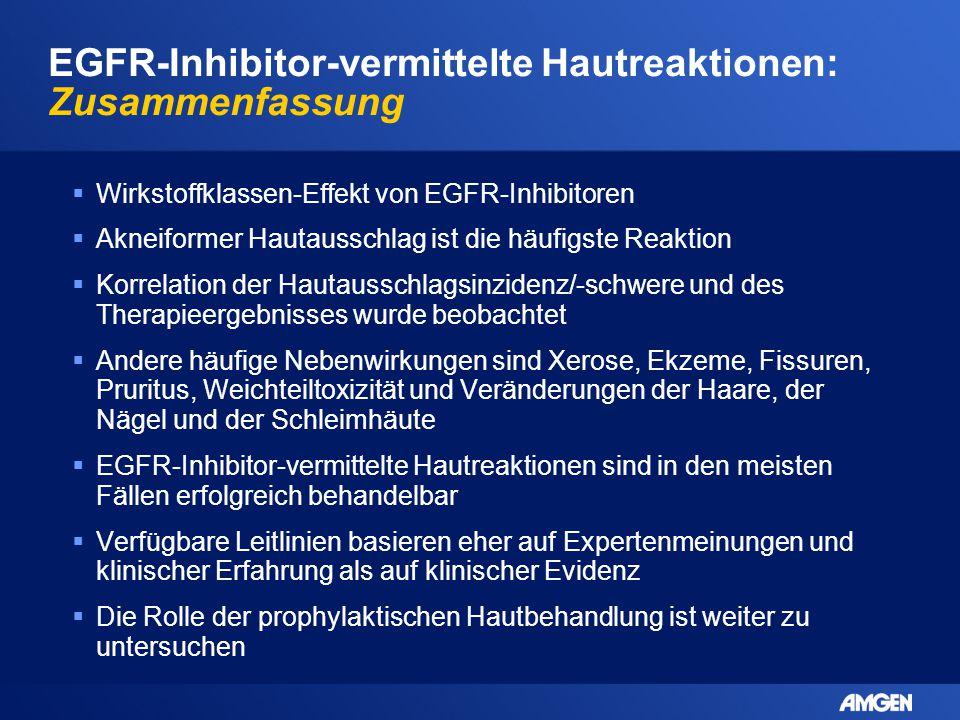 EGFR-Inhibitor-vermittelte Hautreaktionen: Zusammenfassung  Wirkstoffklassen-Effekt von EGFR-Inhibitoren  Akneiformer Hautausschlag ist die häufigst
