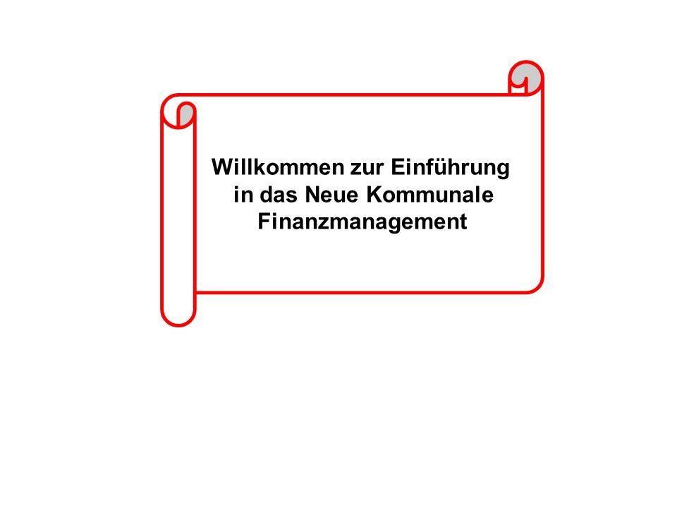 Willkommen zur Einführung in das Neue Kommunale Finanzmanagement