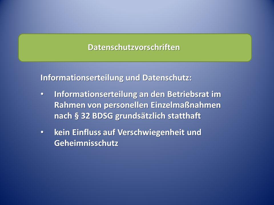 Informationserteilung und Datenschutz: Informationserteilung an den Betriebsrat im Rahmen von personellen Einzelmaßnahmen nach § 32 BDSG grundsätzlich