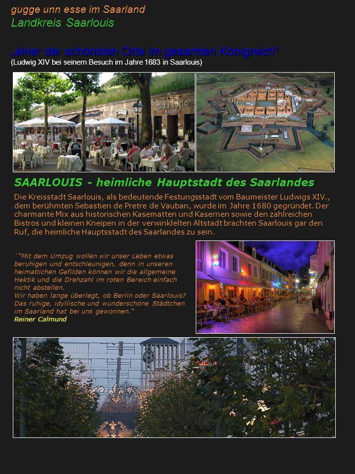 """gugge unn esse im Saarland Landkreis Saarlouis """"einer der schönsten Orte im gesamten Königreich"""