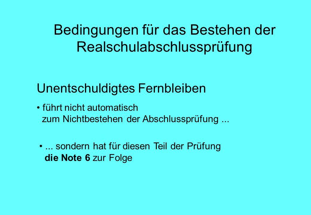 Zum Bestehen der Abschlussprüfung ist die Note 6 in einem Kernfach nicht möglich Kernfächer sind: Deutsch, Englisch, Mathematik, NWA, Wahlpflichtfach Ausgleichsregelungen §6 (2.1) der Realschulabschlussprüfungsordnung §1 (1.3) der Realschulversetzungsordnung