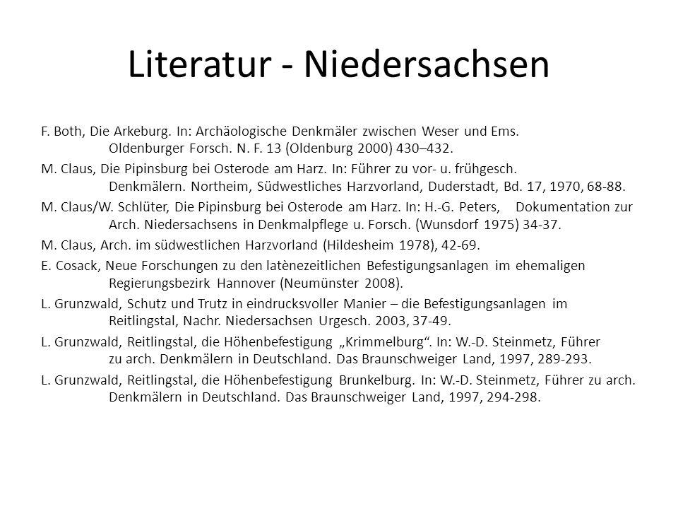 Literatur - Niedersachsen F. Both, Die Arkeburg. In: Archäologische Denkmäler zwischen Weser und Ems. Oldenburger Forsch. N. F. 13 (Oldenburg 2000) 43