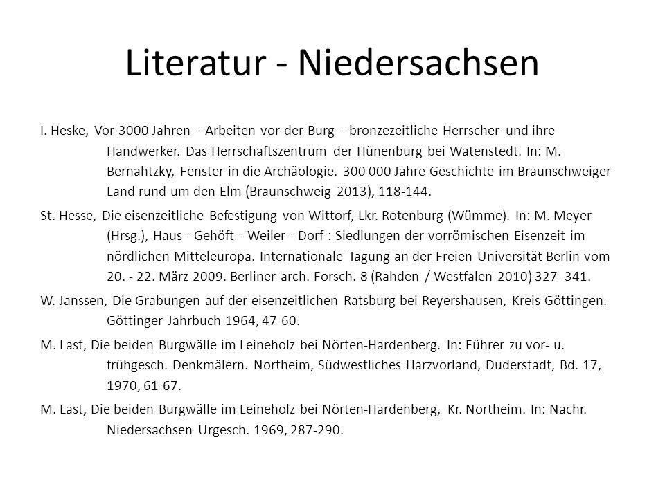 Literatur - Niedersachsen I. Heske, Vor 3000 Jahren – Arbeiten vor der Burg – bronzezeitliche Herrscher und ihre Handwerker. Das Herrschaftszentrum de