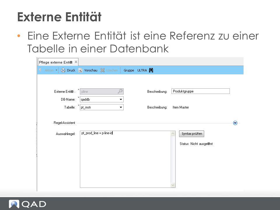 Eine Externe Entität ist eine Referenz zu einer Tabelle in einer Datenbank Externe Entität