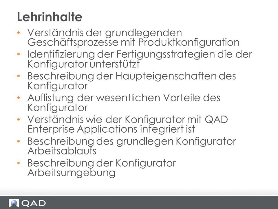 Verständnis der grundlegenden Geschäftsprozesse mit Produktkonfiguration Identifizierung der Fertigungsstrategien die der Konfigurator unterstützt Bes