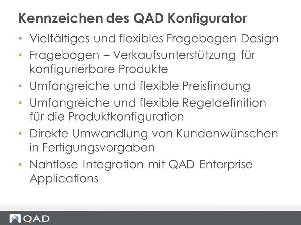Vielfältiges und flexibles Fragebogen Design Fragebogen – Verkaufsunterstützung für konfigurierbare Produkte Umfangreiche und flexible Preisfindung Um