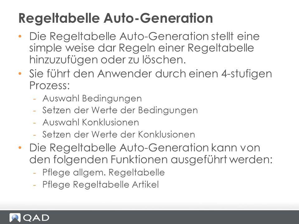 Die Regeltabelle Auto-Generation stellt eine simple weise dar Regeln einer Regeltabelle hinzuzufügen oder zu löschen. Sie führt den Anwender durch ein
