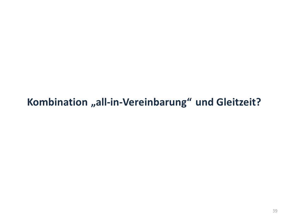 """Kombination """"all-in-Vereinbarung"""" und Gleitzeit? 39"""