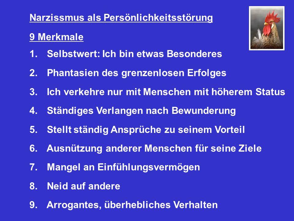 Narzissmus als Persönlichkeitsstörung 9 Merkmale 1.