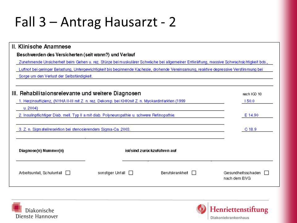 Fall 3 – Antrag Hausarzt - 2