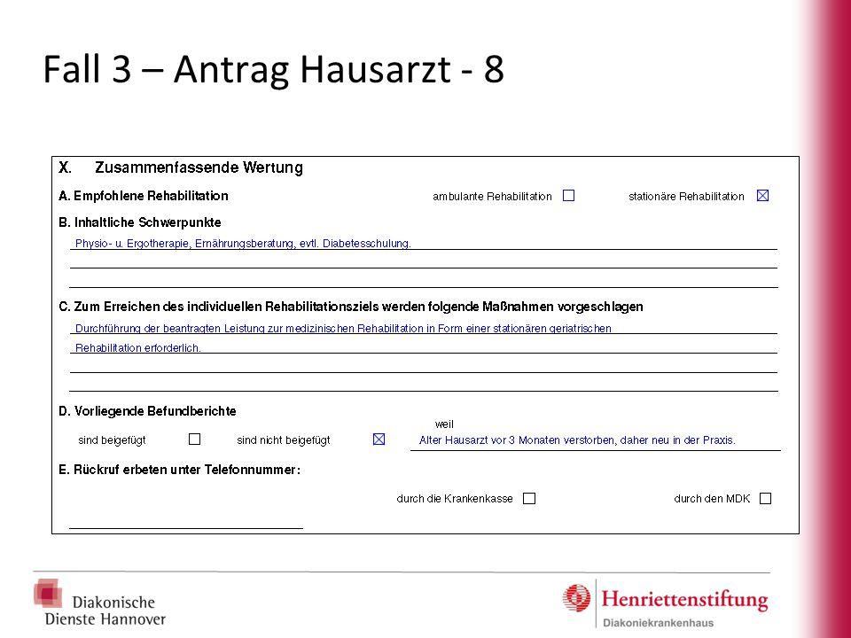Fall 3 – Antrag Hausarzt - 8