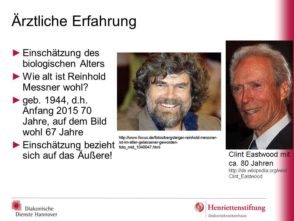 Ärztliche Erfahrung ►Einschätzung des biologischen Alters ►Wie alt ist Reinhold Messner wohl? ►geb. 1944, d.h. Anfang 2015 70 Jahre, auf dem Bild wohl