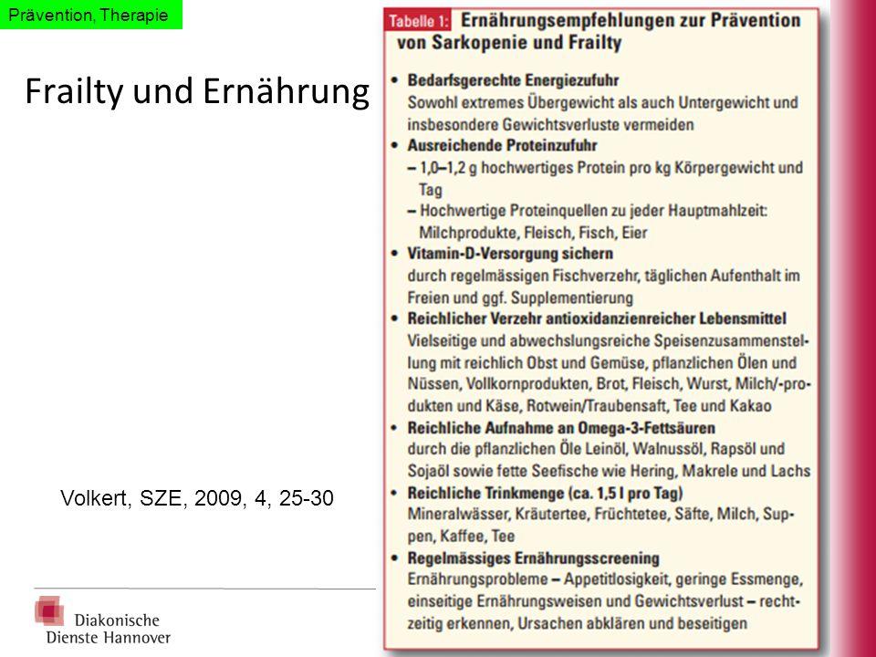 Frailty und Ernährung Volkert, SZE, 2009, 4, 25-30 Prävention, Therapie
