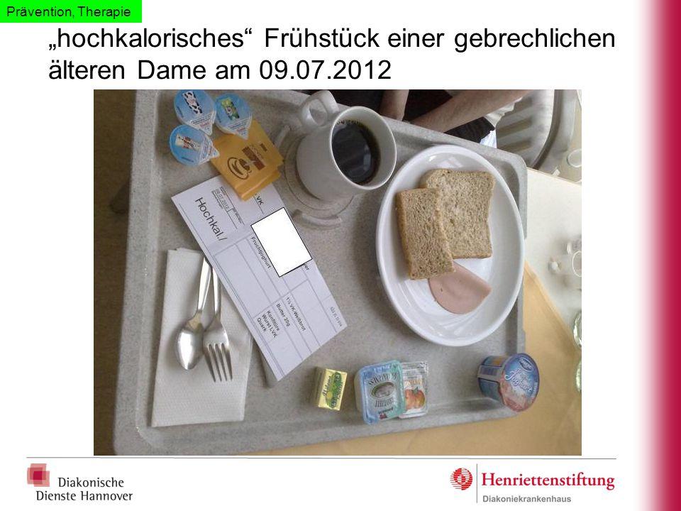 """""""hochkalorisches"""" Frühstück einer gebrechlichen älteren Dame am 09.07.2012 Prävention, Therapie"""