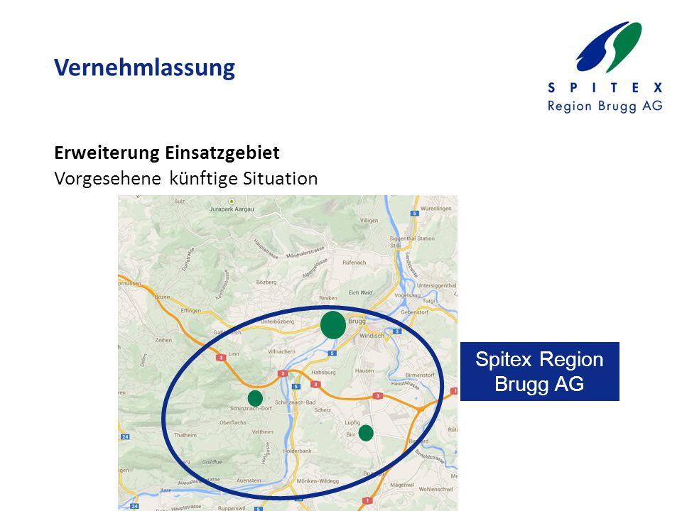Vernehmlassung Erweiterung Einsatzgebiet Vorgesehene künftige Situation Spitex Region Brugg AG