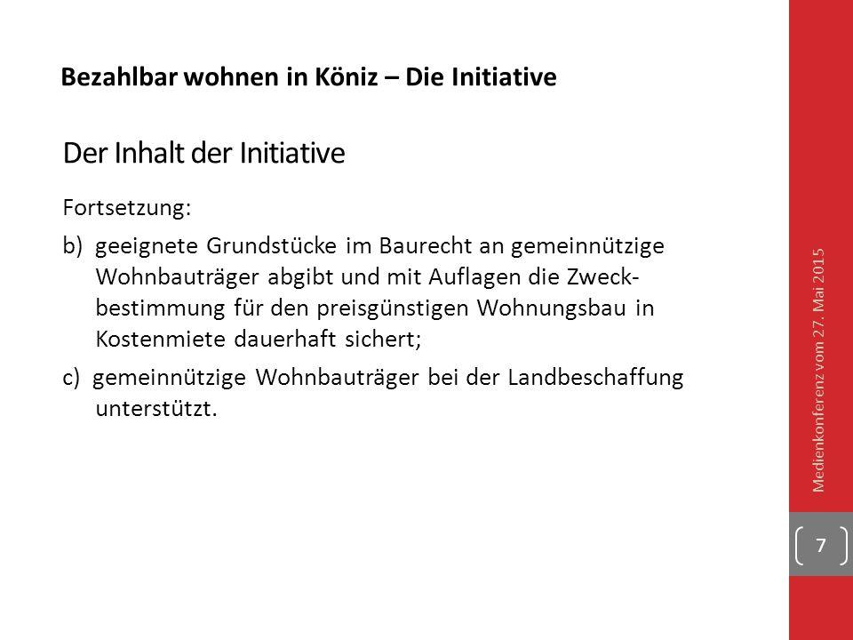 Bezahlbar wohnen in Köniz – Die Initiative Der Inhalt der Initiative Fortsetzung: b) geeignete Grundstücke im Baurecht an gemeinnützige Wohnbauträg