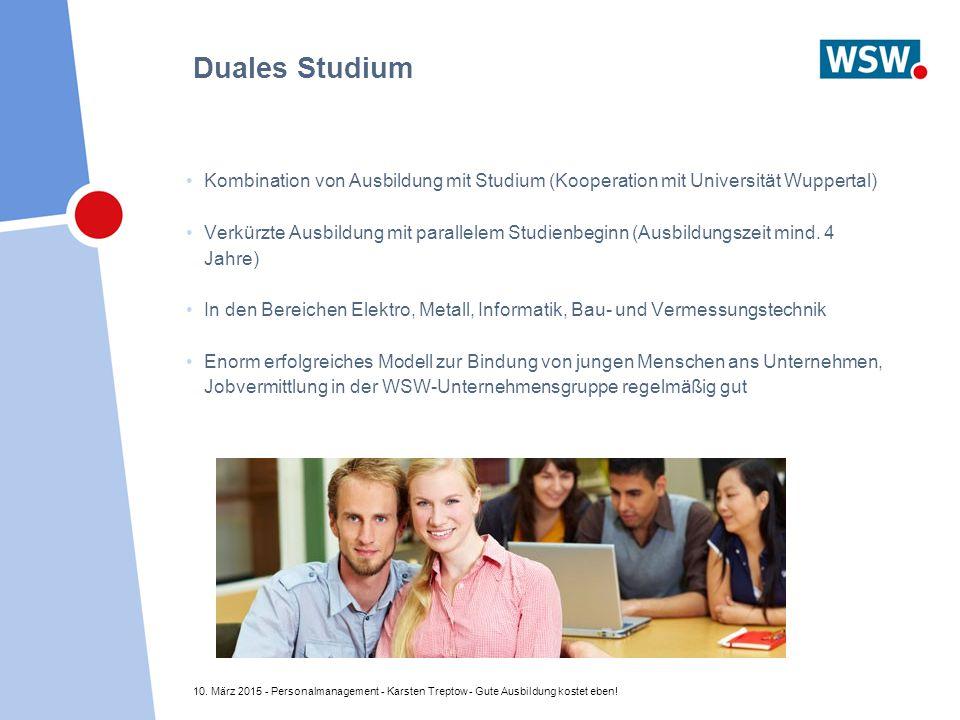 10. März 2015 - Personalmanagement - Karsten Treptow - Gute Ausbildung kostet eben! Duales Studium Kombination von Ausbildung mit Studium (Kooperation